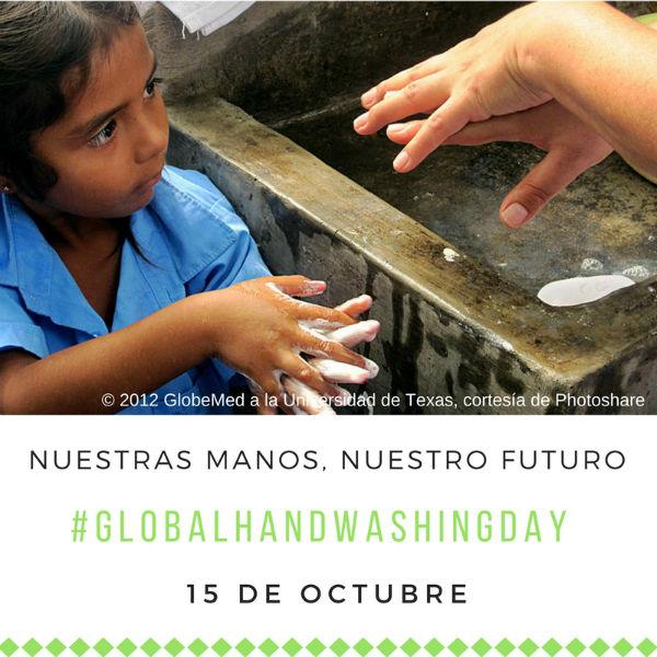 Lavate las manos un gesto sencillo que salva vidas Dia Mundial del Lavado de Manos